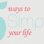 5 ways to simplify - My Coach Spring
